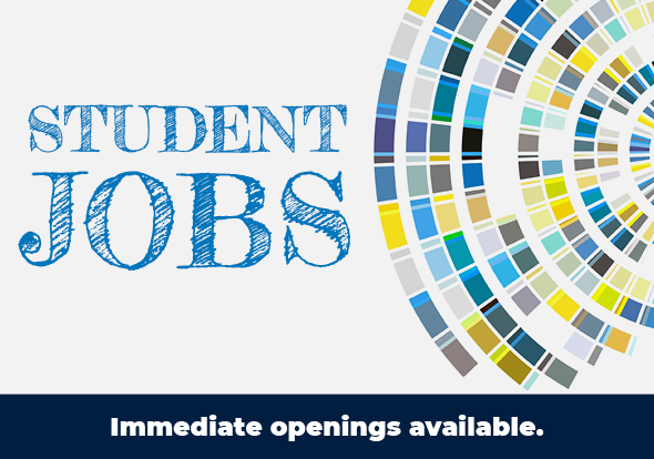Student jobs available for fall 2020